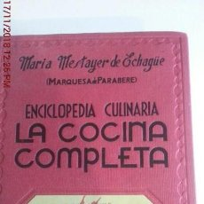 Libros: LA COCINA COMPLETA - Mª. TERESA MESTAYER DE ECHAGÜE - ED.ESPASA-CALPE S.A.. Lote 140498550