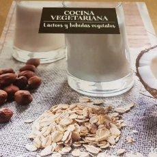 Libros: COCINA VEGETARIANA / 9 / LÁCTEOS Y BEBIDAS VEGETALES / LIBRO PRECINTADO.. Lote 170934368