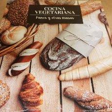 Libros: COCINA VEGETARIANA / 10 / PANES Y OTRAS MASAS / LIBRO PRECINTADO.. Lote 140529082
