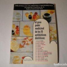 Libros: EL GRAN PODER MEDICINAL DE LOS 16 ANTIBIÓTICOS DIETÉTICOS. AUTOR: JOSÉ CASTRO. AÑO 1974.. Lote 145917342