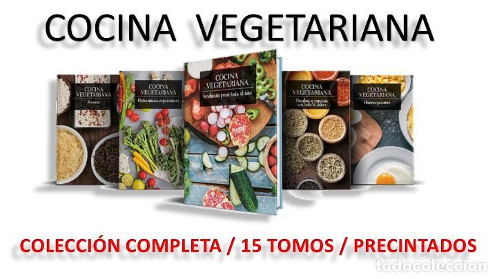 COCINA VEGETARIANA / COLECCIÓN COMPLETA Y PRECINTADA / 15 TOMOS / LEER Y VER FOTOS. (Libros Nuevos - Ocio - Cocina y Gastronomía)