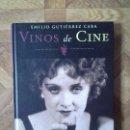 Libros: EMILIO GUTIÉRREZ CABA - VINOS DE CINE. Lote 148795486