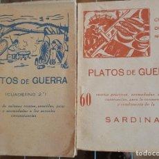 Libros: PLATOS DE GUERRA. CUADERNOS 1 Y 2. GUERRA CIVIL. PRIMERAS EDICIONES. ALICANTE 1938. Lote 178832317