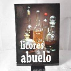Libros: LOS LICORES DEL ABUELO. Lote 153080418