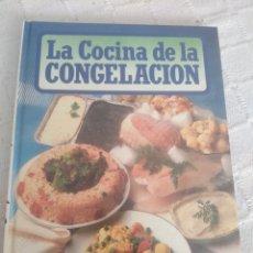 Libros: LA COCINA DE LA CONGELACIÓN. Lote 155788792