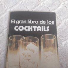 Libros: EL GRAN LIBRO DE LOS COCKTAILS. Lote 155789318