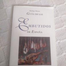Libros: GUÍA DE LOS EMBUTIDOS DE ESPAÑA. Lote 155789494