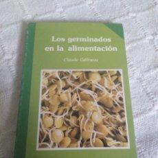 Libros: LOS GERMINADOS EN LA ALIMENTACIÓN. Lote 155810336