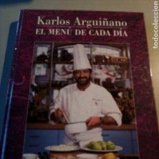 Libros: EL MENÚ DE CADA DÍA - KARLOS ARGUIÑANO. Lote 156250484