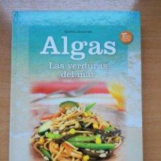 Libros: LIBRO : ALGAS, LAS VERDURAS DEL MAR. Lote 156687186