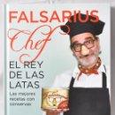 Libros: EL REY DE LA LATAS. LAS MEJORES RECETAS CON CONSERVAS. FALSARIUS CHEF.. Lote 159677458