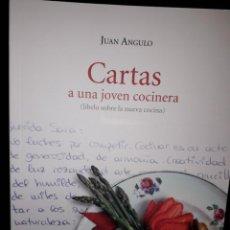 Libros: LIBRO Nº 2002 CARTAS A UNA JOVEN COCINERA JUAN ANGULO. Lote 160417178
