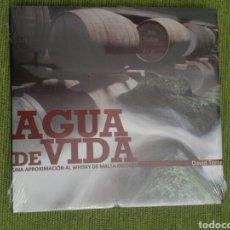 Libros: LIBRO AGUA DE VIDA UNA APROXIMACIÓN AL WHISKY DE MALTA ESCOCÉS. DAVID TORRES. Lote 161276764