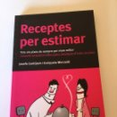 Libros: RECEPTES PER ESTIMAR. Lote 161553466