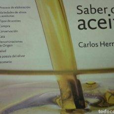 Livros: SABER DE ACEITE- CARLOS HERRERA - COMO NUEVO. Lote 166263590