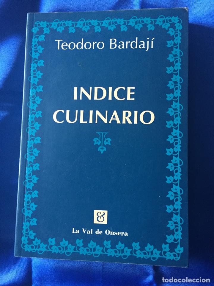 TEODORO BARDAJI ÍNDICE CULINARIO (Libros Nuevos - Ocio - Cocina y Gastronomía)