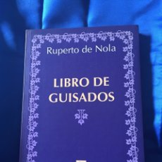 Libros: RUPERTO DE NOLA LIBRO DE GUISADOS. Lote 167813417