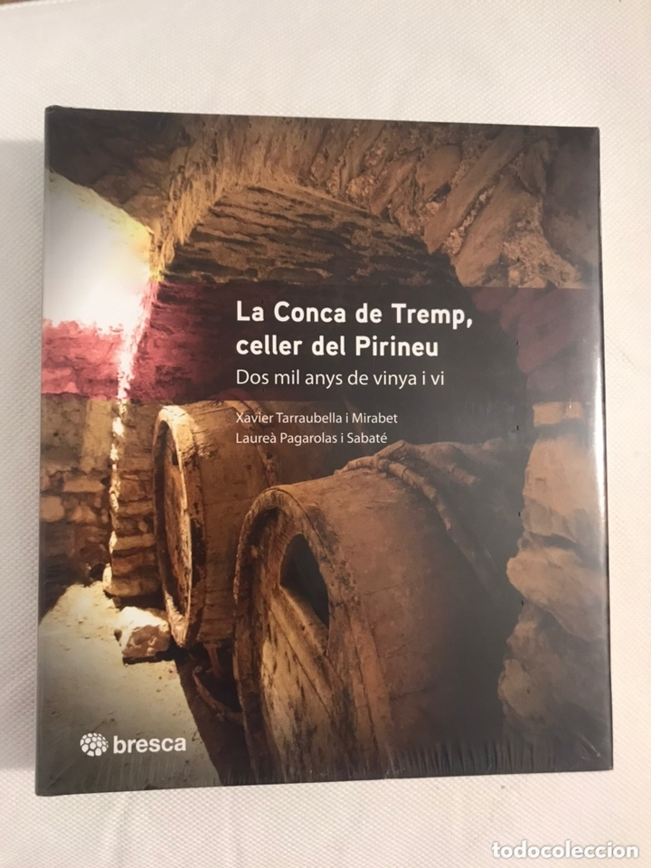 LA CONCA DE TREMP, CELLER DEL PIRINEU (Libros Nuevos - Ocio - Cocina y Gastronomía)