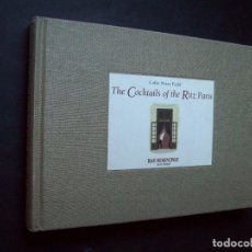 Libros: THE COCKTAILS OF THE RITZ PARIS. BAR HEMINGWAY. Lote 175232165
