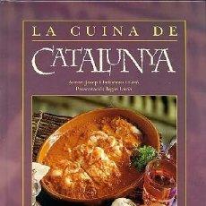 Libros: LA CUINA DE CATALUNYA (2014) - JOSEP LLADONOSA I GIRÓ - ISBN: 9788447408177. Lote 174896734
