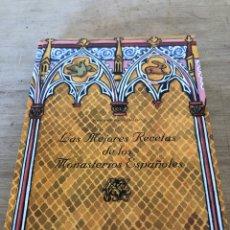Libros: LAS MEJORES RECETAS DE LOS MONASTERIOS ESPAÑOLES. Lote 177461303
