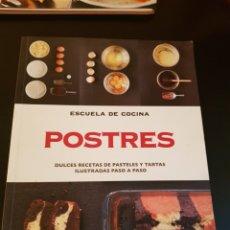 Libros: ESCUELA DE COCINA. POSTRES. RECETAS PASO A PASO. Lote 178619345