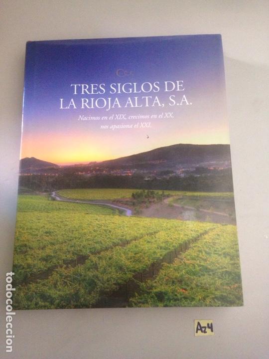 TRES SIGLOS DE LA RIOJA ALTA S.A. VV.AA SOCIEDAD DE COSECHEROS DE VINO BODEGAS NUEVO GRAN FORMATO (Libros Nuevos - Ocio - Cocina y Gastronomía)
