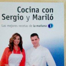 Libros: SERGIO Y MARILO. LAS MEJORES RECETAS DE LA MAÑANA TVE1. Lote 178996638