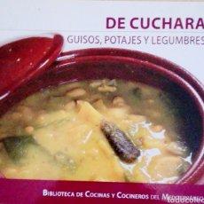 Libros: DE CUCHARA GUISOS POTAJES Y LEGUMBRES. Lote 179118306