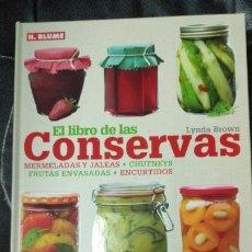 Libros: EL LIBRO DE LAS CONSERVAS ( MERMELADAS Y JALEAS-CHUTNEYS-FRUTAS ENVASADAS-ENCURTIDOS )LYNDA BROWN. Lote 180010623