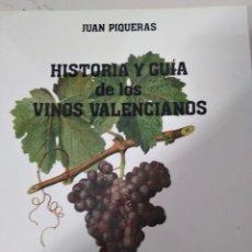 Libros: HISTORIA Y GUIA DE LOS VINOS VALENCIANOS. Lote 180882693