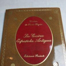 Libros: LA COCINA ESPAÑOLA ANTIGUA - CONDESA DE PARDO BAZÁN- EDICIONES PONIENTE - MADRID 1981. Lote 181017832