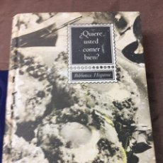 Libros: QUIERE USTED COMER BIEN? - BIBLIOTECA HISPANIA - AÑO 1964. Lote 181471333