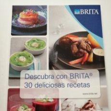 Libros: DESCUBRA CON BRITA 30 DELICIOSAS RECETAS. Lote 182966928