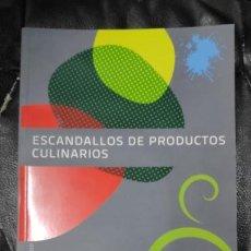 Libros: ESCANDALLOS DE PRODUCTOS CULINARIOS ( ALFREDO GIL MARTINEZ ) AKAL. Lote 246638450