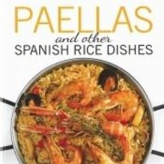 Libros: PAELLAS AND OTHER SPANISH RICE DISHES. Lote 184526725
