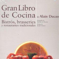 Libros: GRAN LIBRO DE COCINA BISTROS BRASSERIES - ALAIN DUCASSE (CARTONÉ). Lote 191474273