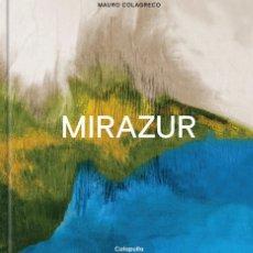 Libros: COCINA. MIRAZUR - MAURO COLAGRECO (CARTONÉ). Lote 191475432