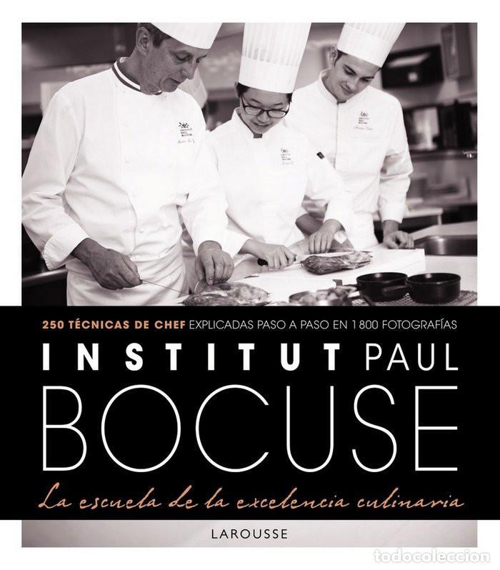 COCINA. INSTITUT PAUL BOCUSE LA ESCUELA DE LA EXECELENCIA CULINARIA - VARIOS AUTORES (CARTONÉ) (Libros Nuevos - Ocio - Cocina y Gastronomía)