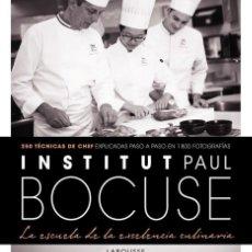Libros: COCINA. INSTITUT PAUL BOCUSE LA ESCUELA DE LA EXECELENCIA CULINARIA - VARIOS AUTORES (CARTONÉ). Lote 191476732