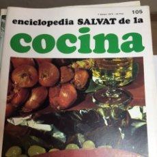Libros: ENCICLOPEDIA SALVAT DE LA COCINA - Nº 105 - 07/2/1974 - EN PERFECTO ESTADO. Lote 191879308