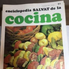 Libros: ENCICLOPEDIA SALVAT DE LA COCINA - Nº 91- 01/11/1973 - EN PERFECTO ESTADO. Lote 191881226