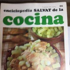 Libros: ENCICLOPEDIA SALVAT DE LA COCINA - Nº 86 - 27/9/1973 - EN PERFECTO ESTADO. Lote 191882208