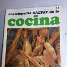 Libros: ENCICLOPEDIA SALVAT DE LA COCINA - Nº 74 - 05/7/1973 - EN PERFECTO ESTADO. Lote 192224100