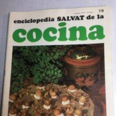 Libros: ENCICLOPEDIA SALVAT DE LA COCINA - Nº 79 - 09/8/1973 - EN PERFECTO ESTADO. Lote 192224513