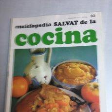 Libros: ENCICLOPEDIA SALVAT DE LA COCINA - Nº 83 - 06/9/1973 - EN PERFECTO ESTADO. Lote 192225011