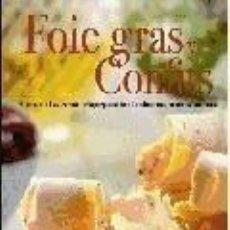 Libros: FOIE GRAS Y CONFITS. Lote 193717975
