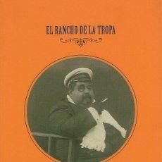 Livres: EL RANCHO DE LA TROPA MANUEL Mª PUGA ,ACADEMIA GALEGA DE GASTRONOMÍA. Lote 238730090
