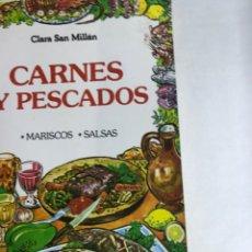 Libros: LIBRO - CARNES Y PESCADOS - CLARA SAN MILLAN. Lote 196872386