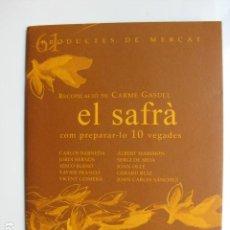 Libros: LIBRO EL SAFRA COM PREPARAR-LO 10 VEGADES - ED. SD EDICIONS - NUEVO EN CATALAN COCINA. Lote 199326616